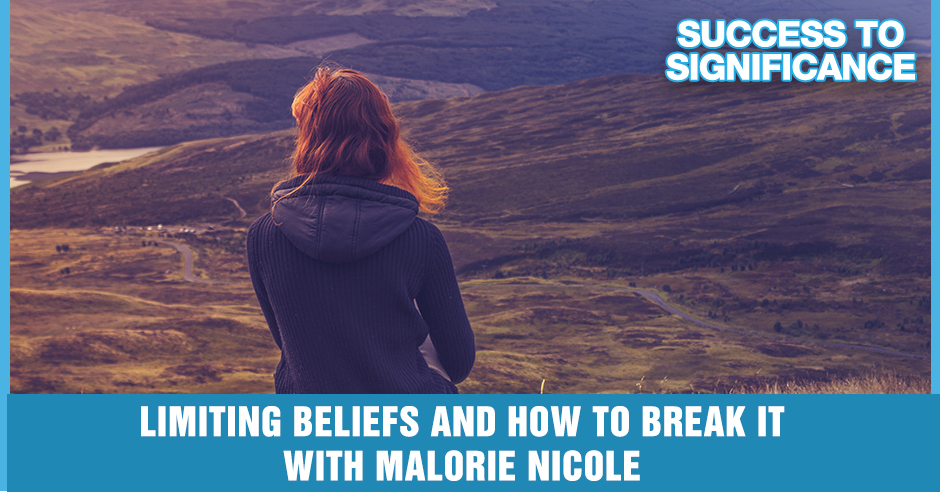 STS 51 Malorie Nicole | Limiting Beliefs